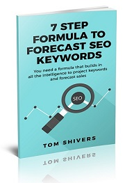 7 Step Formula to Forecast SEO Keywords