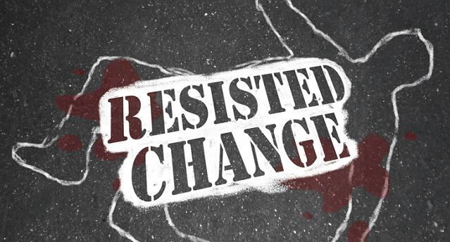 resisted-change